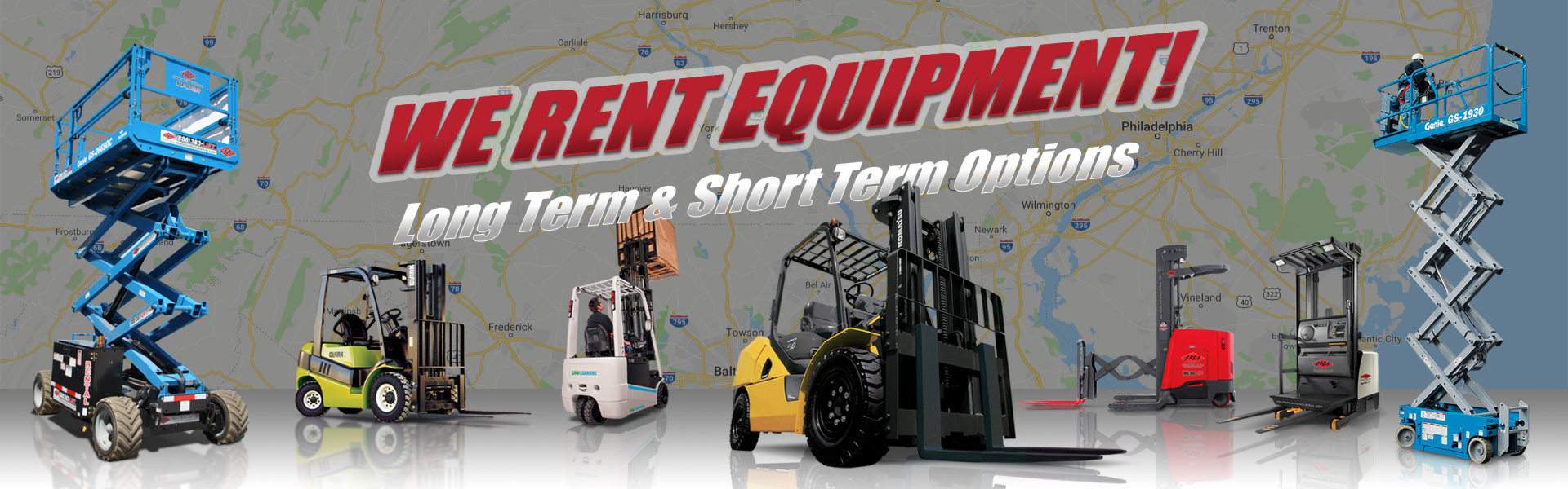 We Rent Equipment - Forklifts and Other Material Handling Equipment - Long Term and Short Term Equipment Rental Options Available
